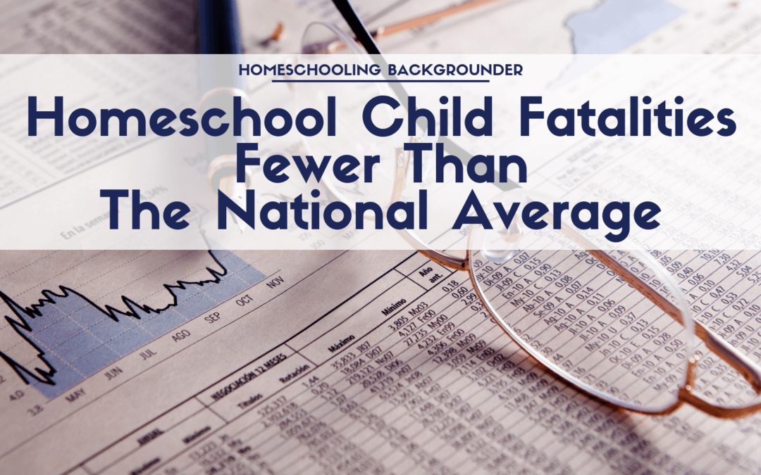 Homeschool Child Fatalities Fewer Than the National Average