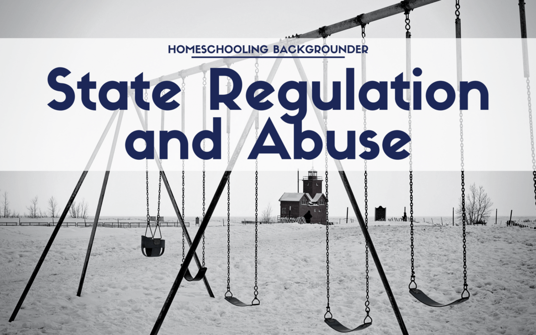 The Relationship Between the Degree of State Regulation of Homeschooling and the Abuse of Homeschool Children (Students)