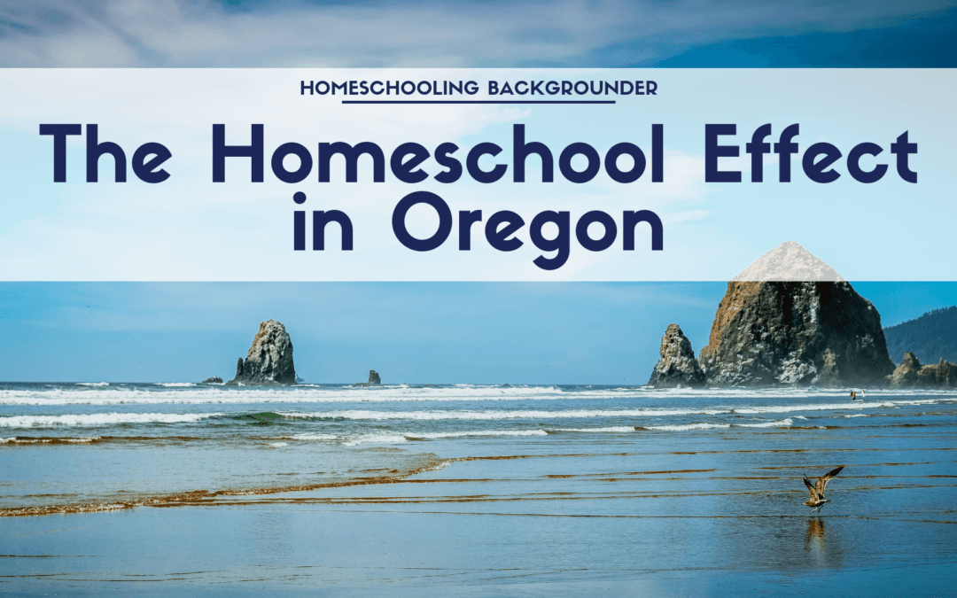 The Homeschool Effect in Oregon