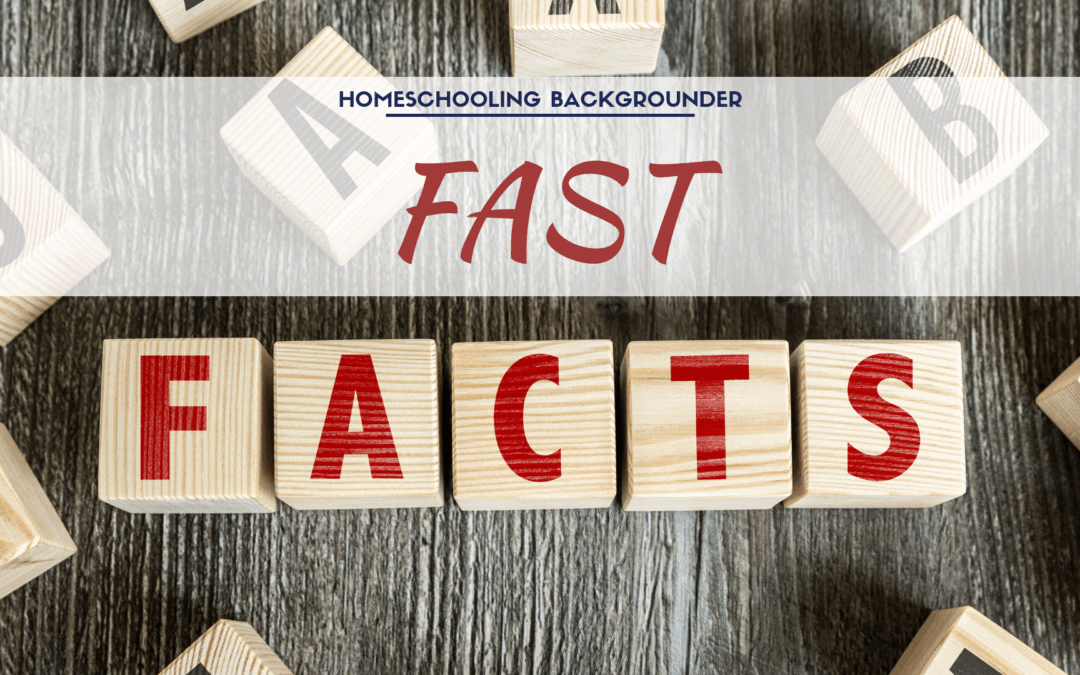 Homeschool Fast Facts