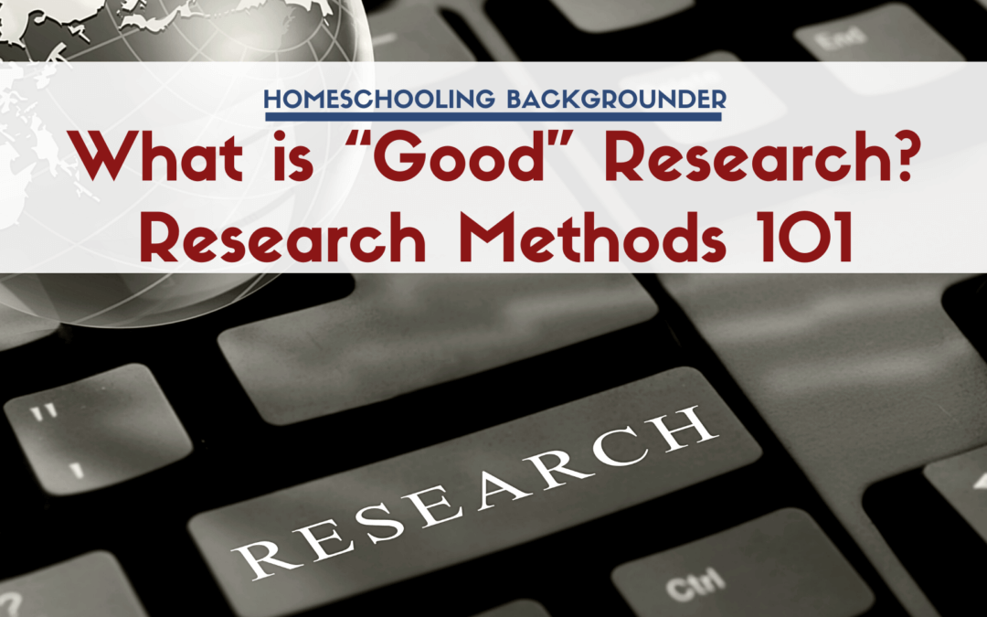 "What is ""Good"" Research? Research Methods 101"