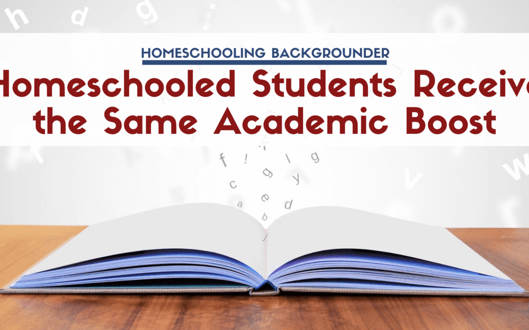 Homeschooled Students Receive the Same Academic Boost at All Ability Levels