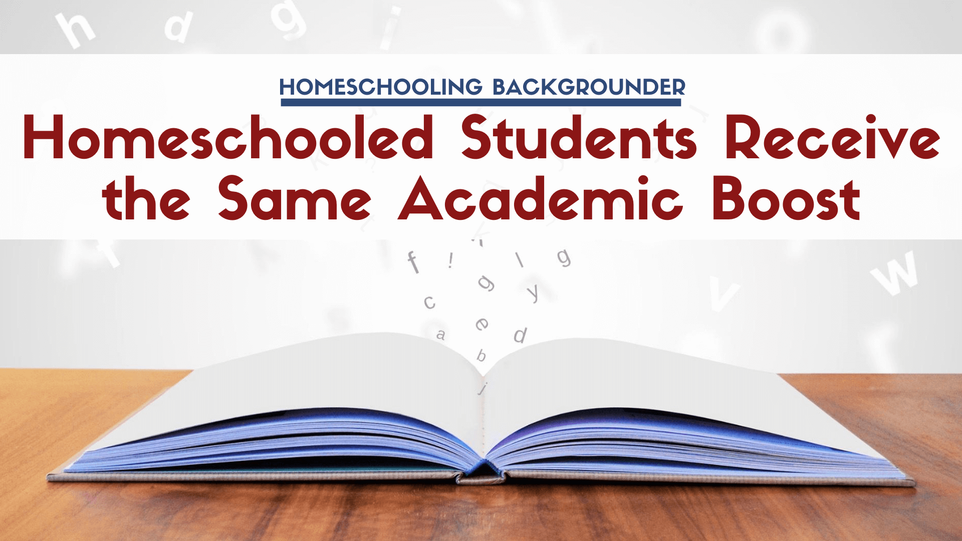 homeschool students have same academic boost at all levels