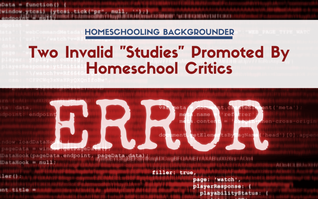 """Two Invalid """"Studies"""" Promoted by Homeschool Critics"""