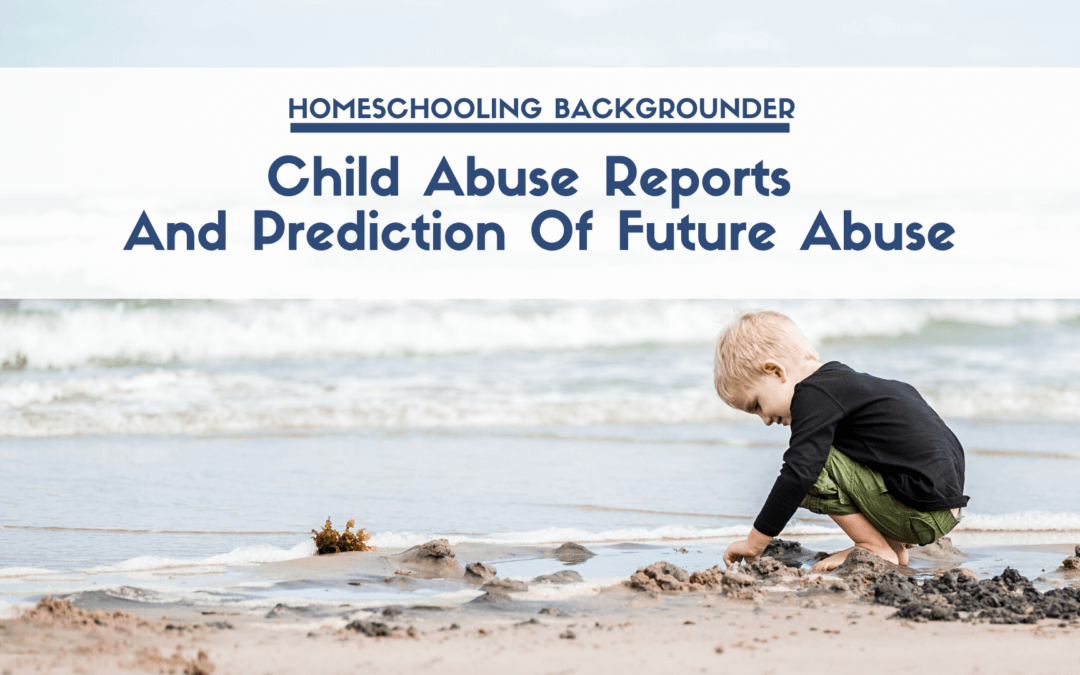 Child Abuse Reports And Prediction Of Future Abuse
